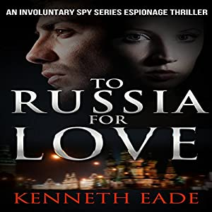 To Russia for Love Audiobook