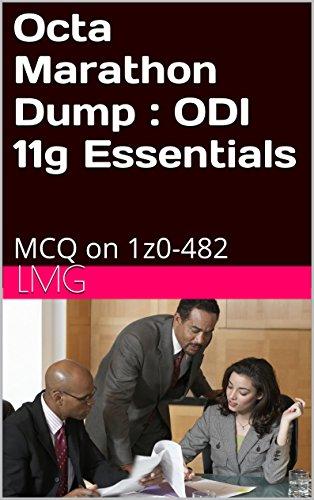 Octa Marathon Dump : ODI 11g Essentials: MCQ on 1z0-482 Pdf