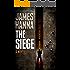 The Siege: A Psychological Thriller