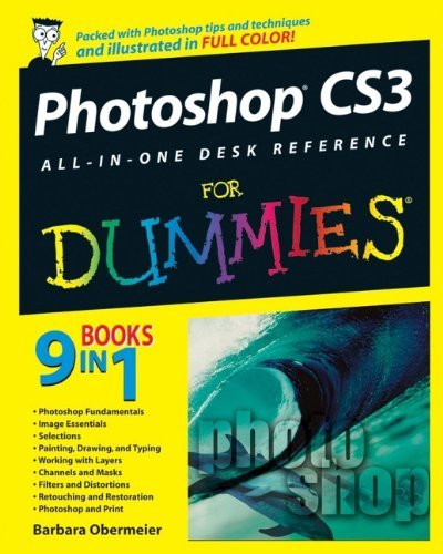 Photoshop CS3 All-in-One Desk Reference For Dummies (Adobe Photoshop Cs3 Software)