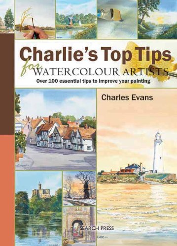Charlie's Top Tips for Watercolour Artists: Over 100 Essential Tips to Improve Your Painting - 51aXwkDHsbL - Charlie's Top Tips for Watercolour Artists: Over 100 Essential Tips to Improve Your Painting