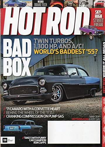 Hot Rod 2017 Magazine TAKE 5 WITH FUNNY CAR CHAMPION RON CAPPS World's Baddest 1955 Twin Turbos 1971 CAMARO WITH A CORVETTE HEART