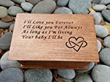 Custom engraved musical jewelry box with I'll Love you Forever, I'll Like you For Always, As long as I'm living Your baby I'll be with infinity and heart symbol, handmade by simplycoolgifts