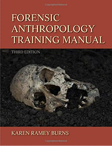 Forensic Anthropology Training Manual 9780205022595 Medicine Health Science Books Amazon Com