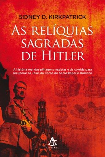 As relíquias sagradas de Hitler