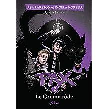 Pax - Nº 2: Le Grimm rôde