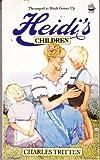 Heidi's Children, Charles Tritten, 0006915558