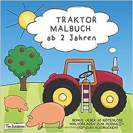 Traktor Malbuch Ab 2 Jahren Bonus über 60 Kostenlose