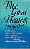 Five Great Healers Speak Here, Nancy Gardner, 0835605671