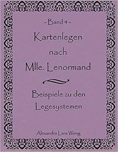 Kartenlegen nach Mlle. Lenormand Band 4