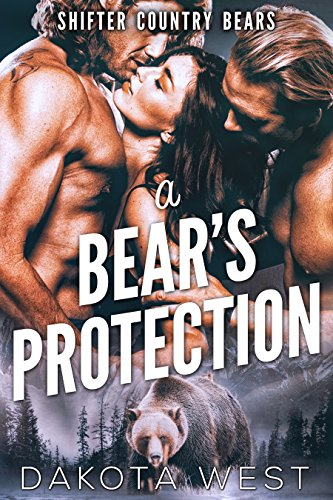 A Bear's Protection (Shifter Country Bears Book 1) ()