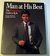 Man at His Best: The Esquire Guide to Style