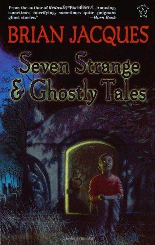 Seven Strange & Ghostly Tales -