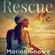 Rescue Me Audiobook by Marian Snowe Narrated by Lauren Hartzog