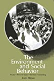 The Environment and Social Behavior : Privacy, Personal Space, Territory, Crowding, Altman, Irwin, 0818501685