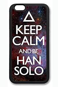 B Keep Calm And Be Han Solo Slim Soft Cover for iPhone 6 Case (4.7 inch) TPU Black Cases