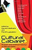 Cultural Cabaret : Russian and American Essays for Richard Stites, , 0985569891