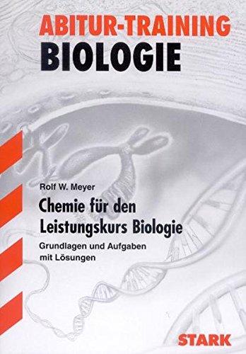 Abitur-Training - Biologie Chemie für den LK Biologie