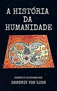 A História da Humanidade: Ilustrado