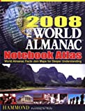 World Almanac Notebook Atlas 2008, Hammond World Atlas Corporation Staff, 0843709510