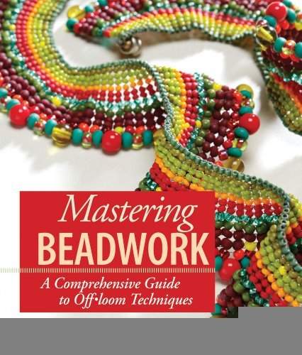 Mastering Beadwork [Spiral-bound] [2007] (Author) Carol Cypher