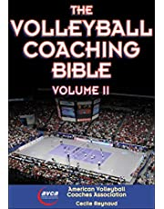 The Volleyball Coaching Bible, Vol. II (Volume 2)