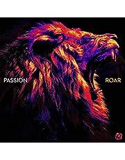 Passion - Roar (Live)