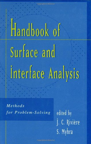 Handbook-of-Surface-and-Interface-Analysis-Methods-for-Problem-Solving