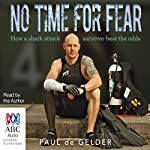 No Time for Fear: 2016 Edition | Paul de Gelder