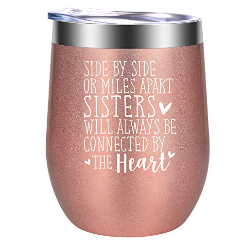 Side by Side or Miles Apart Sisters Will Always be Connected by the Heart | Funny Birthday, Rakhi, BFF Best Friend Friendship Gifts for Women, Big, little Sister from Sister | GSPY 12oz Wine Tumbler