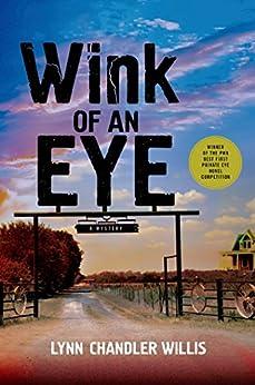 Wink of an Eye: A Mystery by [Willis, Lynn Chandler]