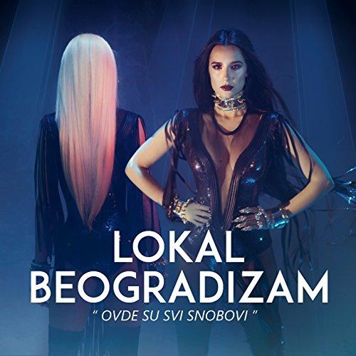 Lokal Beogradizam (feat. Sajsi)