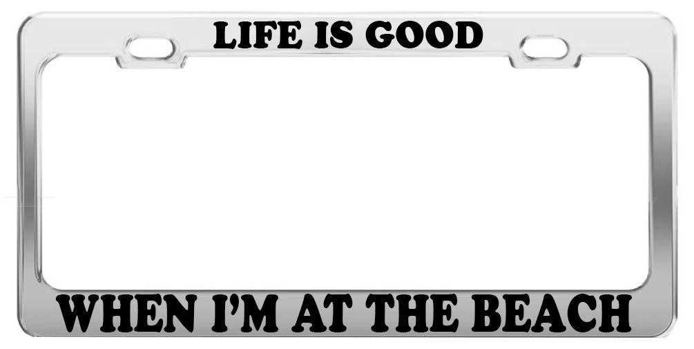 Amazon com: LIFE IS GOOD WHEN I'M AT THE BEACH FUNNY LICENSE
