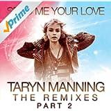 Send Me Your Love (The Remixes Pt. 2)
