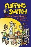 Flipping the Switch, Jennifer A. Palermo, 1477244867