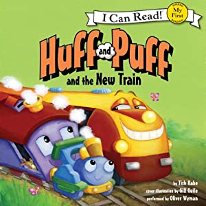 Huff and Puff and the New Train Audiobook