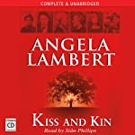 Kiss and Kin | Angela Lambert