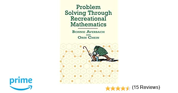 Problem Solving Through Recreational Mathematics (Dover Books on ...