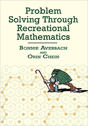 Problem Solving Through Recreational Mathematics (Dover Books on Mathematics)