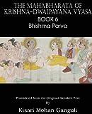 The Mahabharata of Krishna-Dwaipayana Vyasa Book 6 Bhishma Parva, Krishna Dwaipayana Vyasa, 1483700585