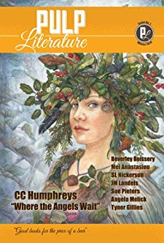 PULP Literature Winter 2014: Issue 1 by [Humphreys, C.C., Anastasiou, Mel, Landels, JM, Pieters, Susan, Boissery, Beverley, Nickerson, SL, Gillies, Tyner]