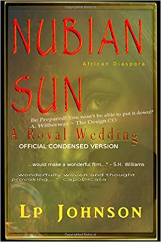 Nubian sun a royal wedding in the land of nubia lp johnson nubian sun a royal wedding in the land of nubia lp johnson 9781481274029 amazon books fandeluxe Image collections