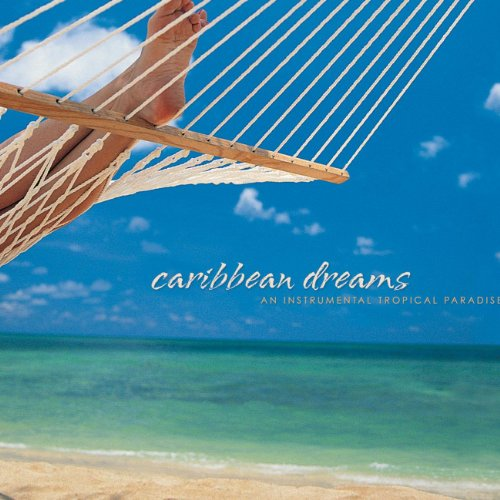 Caribbean Dreams: An Instrumen...