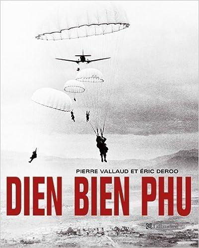 En ligne téléchargement Dien Bien Phu pdf epub