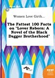 download ebook women love girth... the fattest 100 facts on lover reborn: a novel of the black dagger brotherhood pdf epub