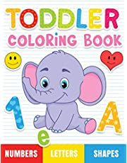 Toddler Coloring Book: Numbers, Letters, Shapes and Animals, Coloring Book for kids, Age 1-3, Preschool Coloring Book