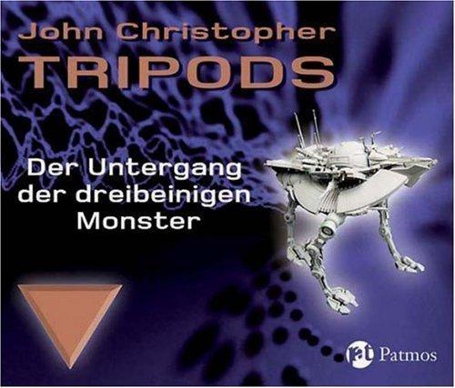 Tripods - Der Untergang der dreibeinigen Monster, Audio-CD