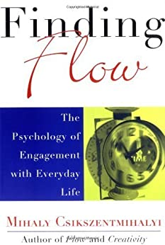 Finding Flow: The Psychology Of Engagement With Everyday Life by [Csikszentmihalyi, Mihaly]
