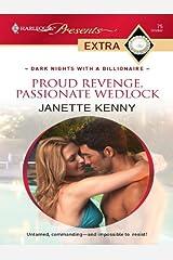Proud Revenge, Passionate Wedlock (Dark Nights With a Billionaire)