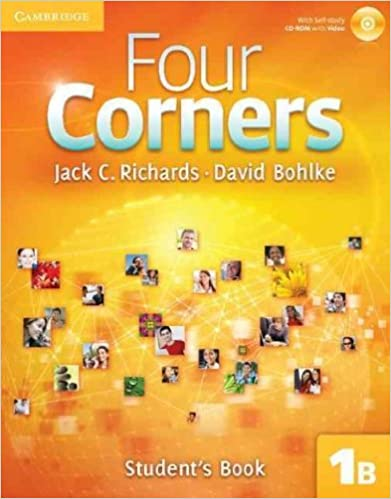 Four Corners 1B, Student's Book [With CDROM]FOUR CORNERS 1B, STUDENT'S BOOK [WITH CDROM] by Richards, Jack C. (Author) on Sep-12-2011